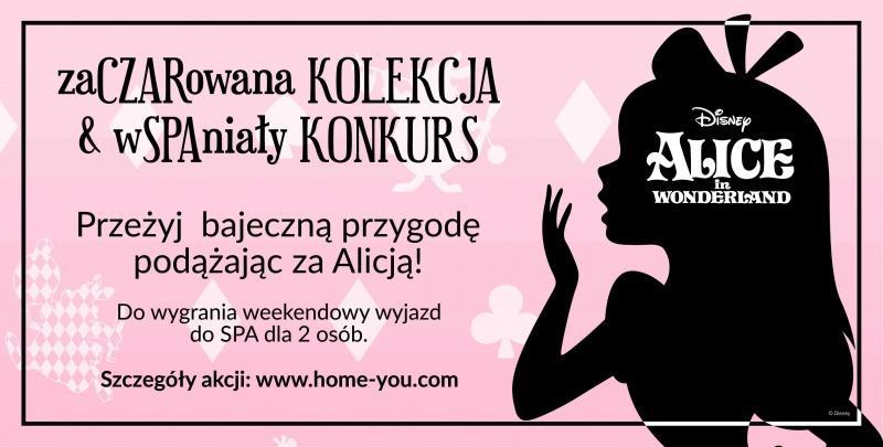 Daj się oczarować kolekcji Disney i home&you 'Alicja po drugiej stronie lustra' i wygraj weekend w SPA!