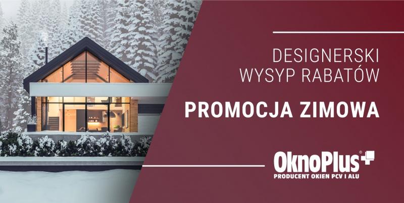 Promocja zimowa OknoPlus