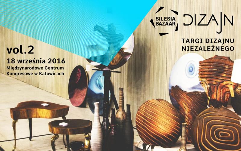 Nadchodzi SILESIA BAZAAR Dizajn vol. 2! Zapisy dla wystawców ruszają 8 sierpnia