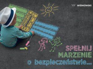 spelnij_marzenie_o_bezpieczenstwie_wisniowski_