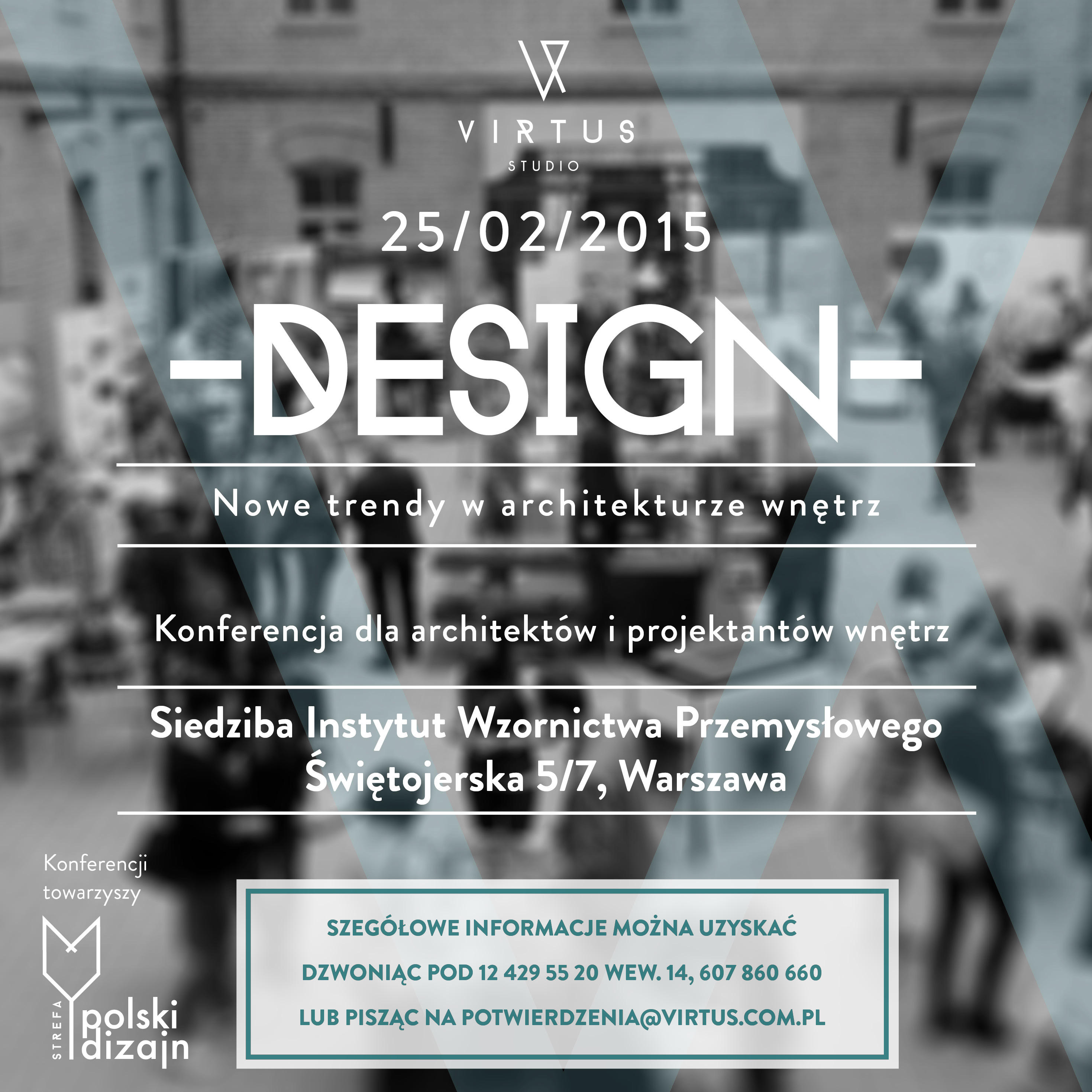 Virtus Studio zaprasza na pierwsze w tym roku Konferencje dla architektów z cyklu DESIGN – nowe trendy w architekturze wnętrz